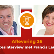 Podcast 26 - Succesinterview met Francis Lauwers